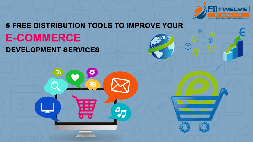 5 free distribution tools to improve your eCommerce development Services