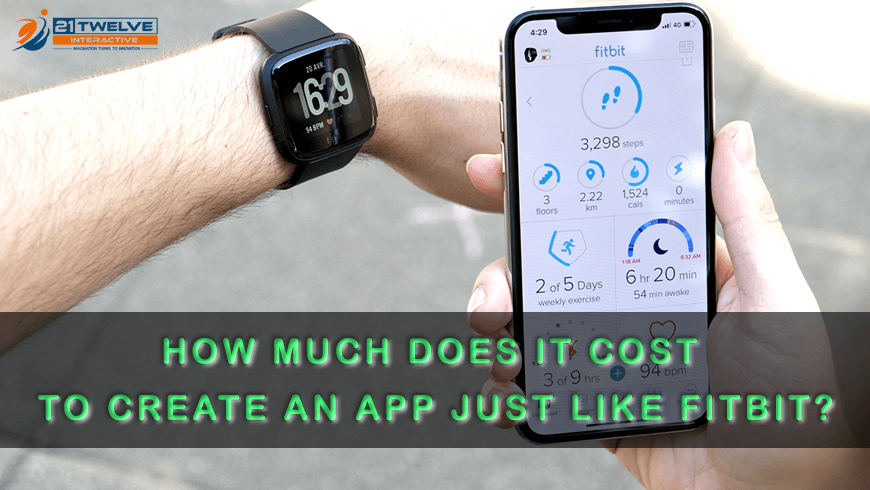 How much does it cost to create an app just like Fitbit?
