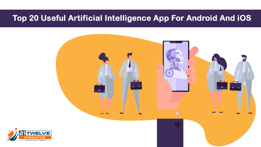 Top 20 Useful Artificial Intelligence App For Android And iOS