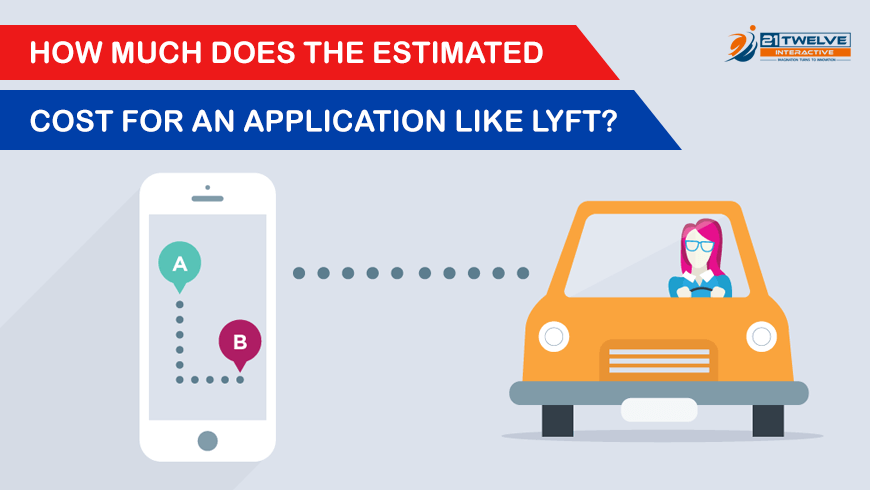 How much does the estimated cost for an application like Lyft?