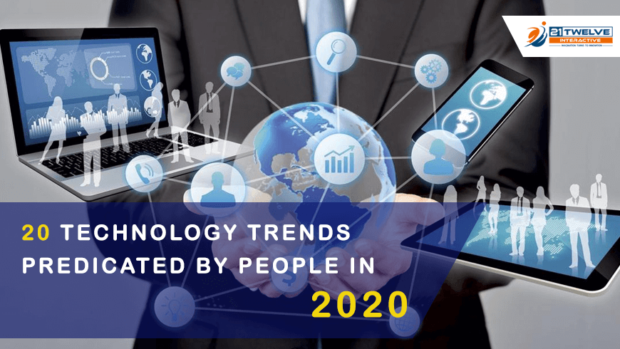 20 Technology Trends Predicated By People In 2020