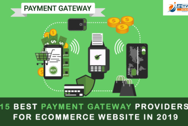 15 Best Payment Gateway Providers for eCommerce Website in 2019