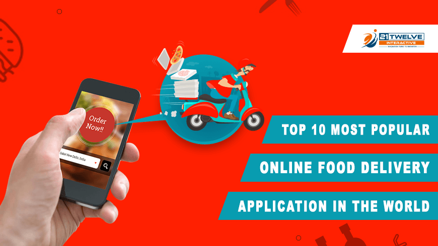 Top 10 Most Popular Online Food Delivery Application in the World