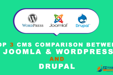 Top 3 CMS Comparison between WordPress, Joomla and Drupal