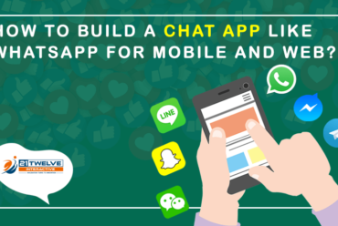 How to build a Chat App like Whatsapp for Mobile and Web?