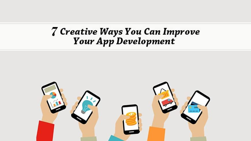 7 Of The Secret Techniques To Help You Improve Mobile App Development