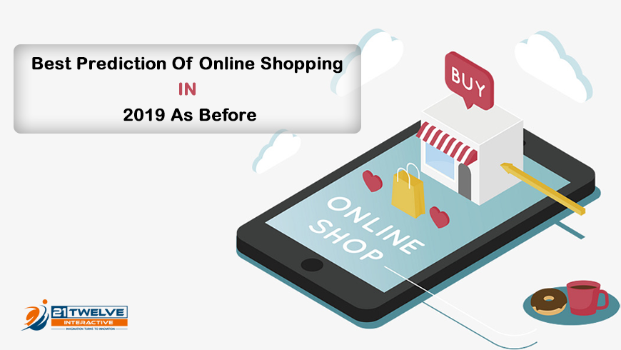 Best Prediction Of Online Shopping In 2019