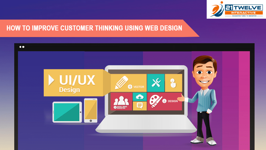 How to improve customer thinking using web design