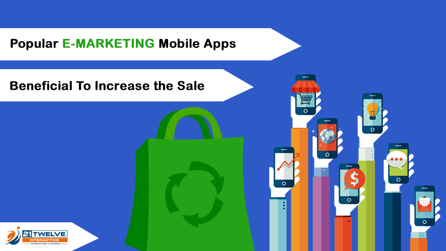 Popular E-Marketing Mobile Apps to Increase sales