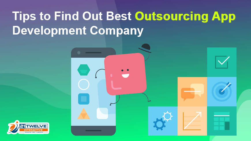 Tips to Find Out Best Outsourcing App Development Companies