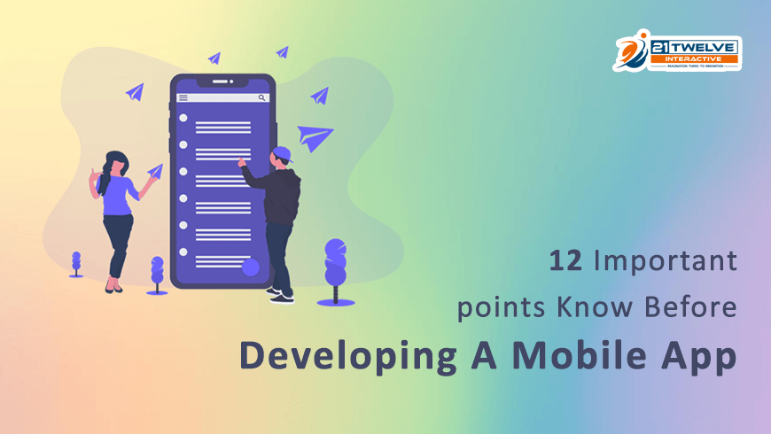 12 Important points Know Before Developing A Mobile App