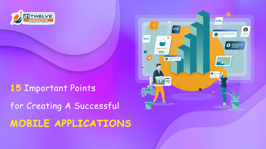 15 Important Points for Creating A Successful Mobile Applications in 2020