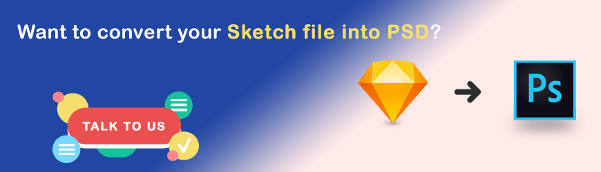 Want to convert Sketch into PSD?