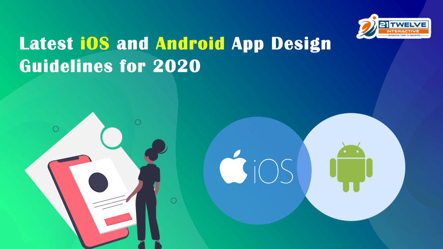 A Complete iOS & Android App Design Guidelines