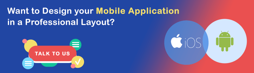 Design your Mobile Application
