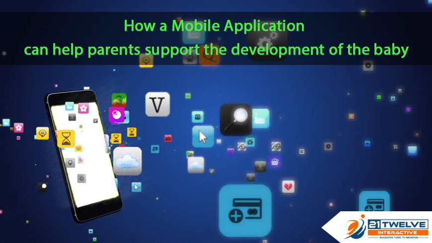 How a mobile application can help parents for the development of a baby