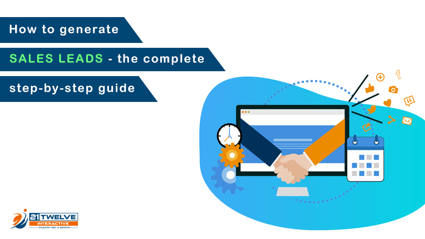 How to Generate Sales Leads – The Complete Step-by-Step Guide