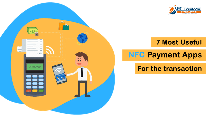 7 Most Useful NFC Payment Apps For the transaction