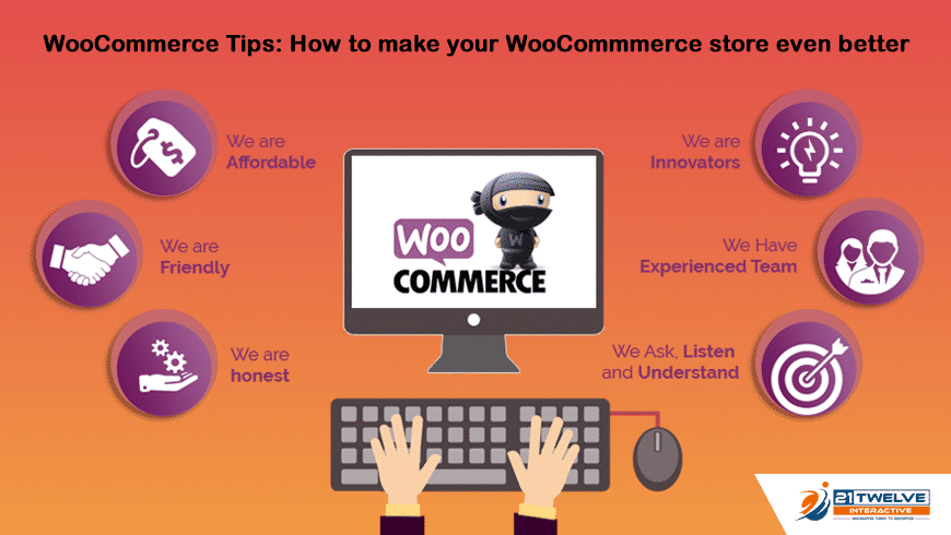WooCommerce Tips: How to make your WooCommmerce store even better