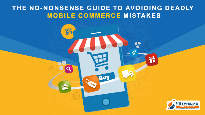 The No-Nonsense Guide to Avoiding Deadly Mobile Commerce Mistakes