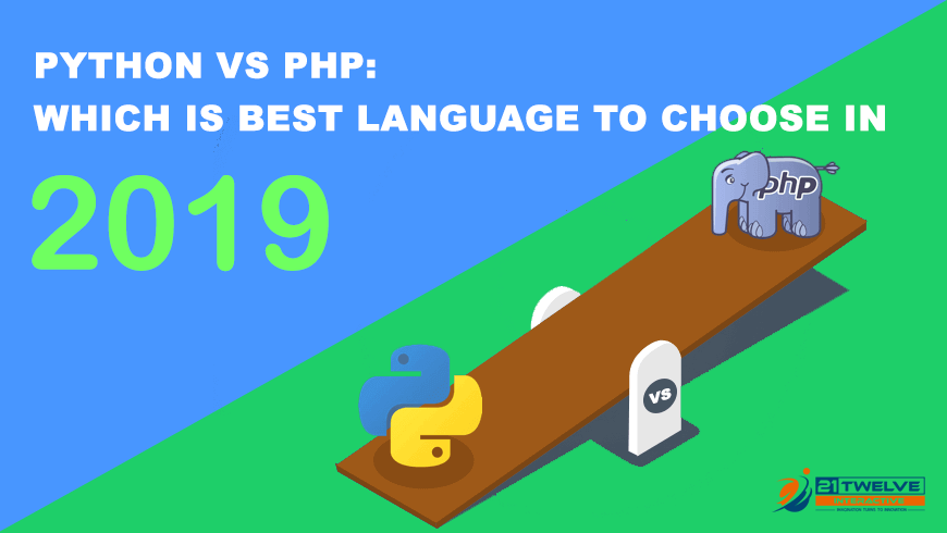 Python Vs PHP: Which is best language to choose in 2019