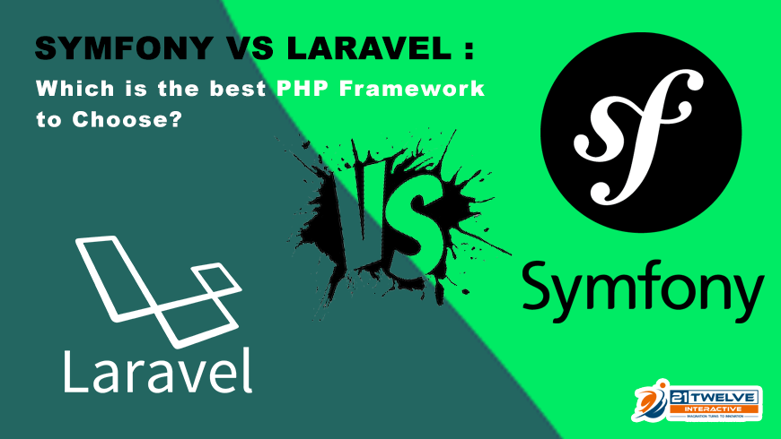 Symfony vs Laravel : Which is the best PHP Framework to Choose?