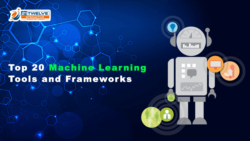 Top 20 Machine Learning Tools and Frameworks
