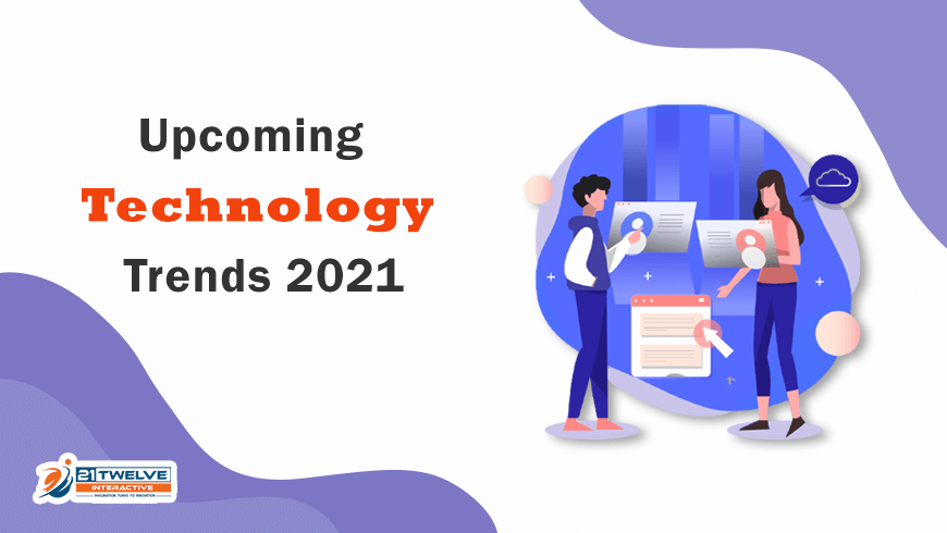 Future Technology Trends 2021