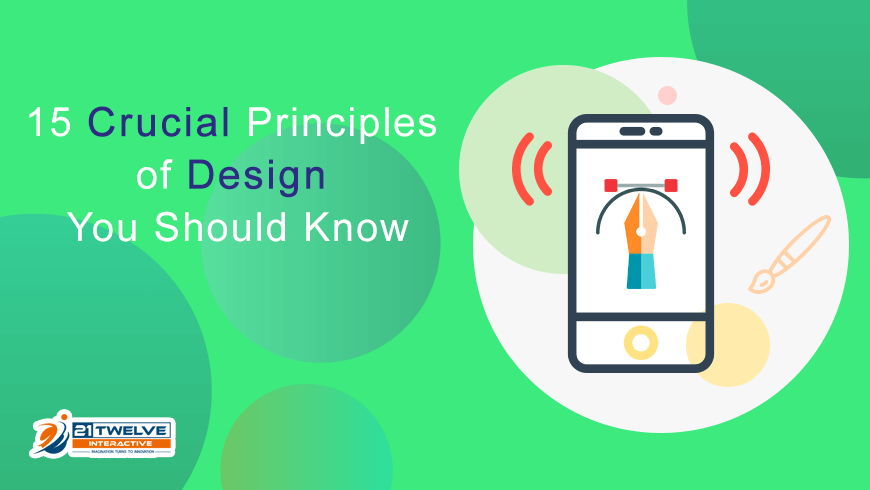 15 Crucial Principles of Design You Should Know