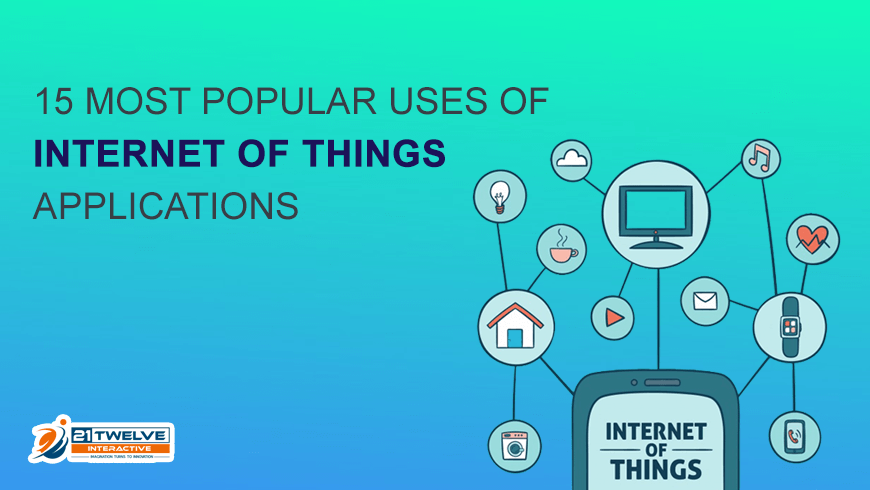 Top IoT Applications | Uses of Internet of Things