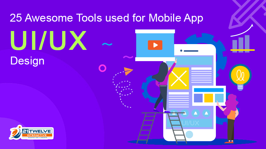 25 Awesome Tools used for Mobile App UI/UX Design