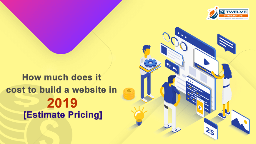 How much does it cost to build a website in 2019 [Estimate Pricing]