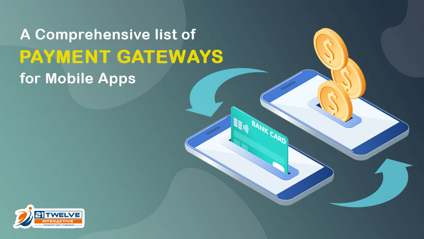 A Comprehensive list of payment gateways for Mobile Apps