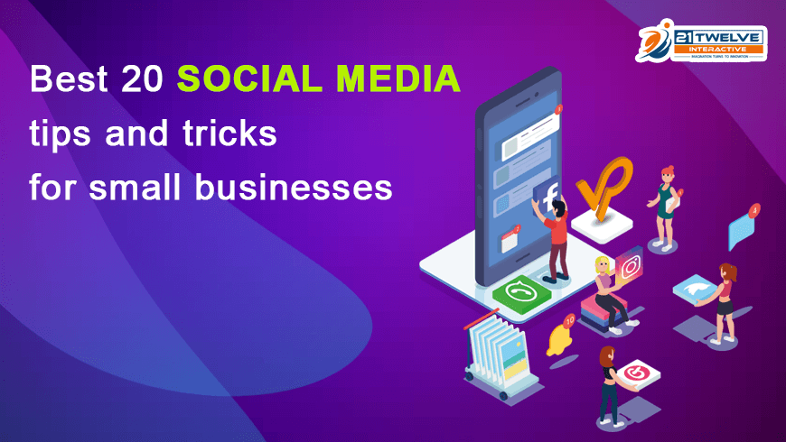 Best 20 Social media tips and tricks for small businesses