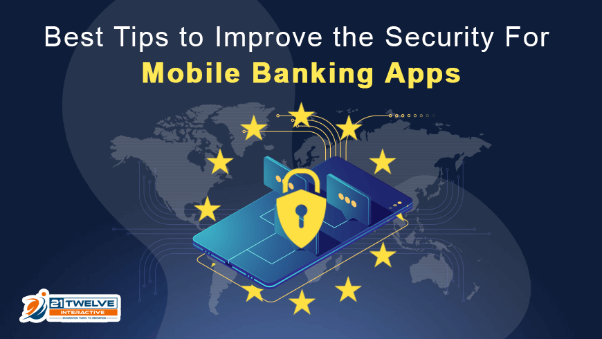Best Tips to Improve the Security For Mobile Banking Apps