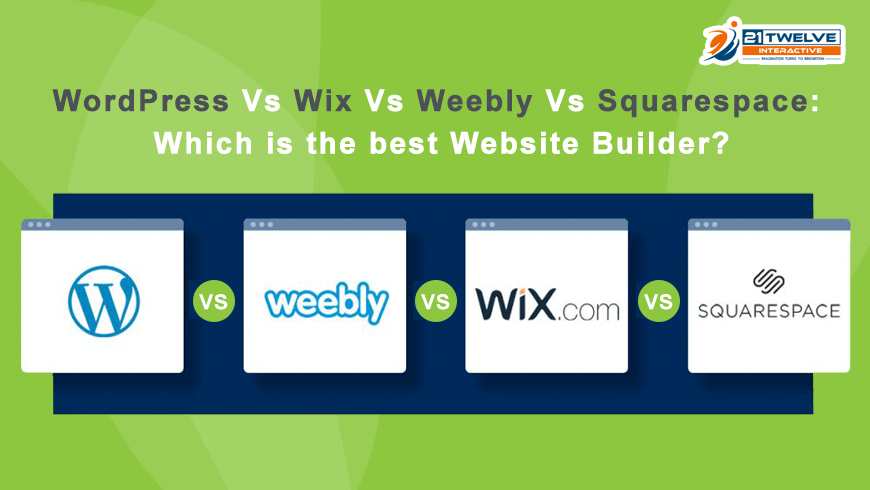 WordPress Vs Wix Vs Weebly Vs Squarespace: Which is the best Website Builder?