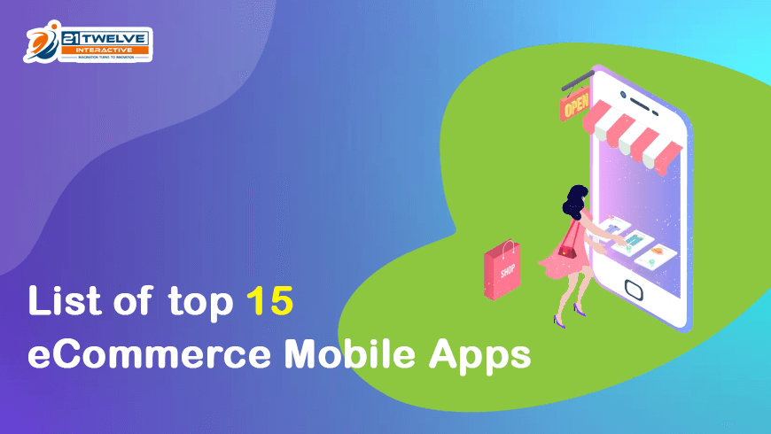List of top 15 eCommerce Mobile Apps