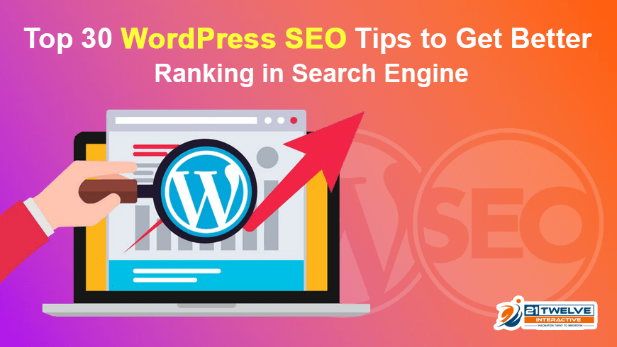 Top 30 WordPress SEO Tips to Get Better Ranking in Search Engine