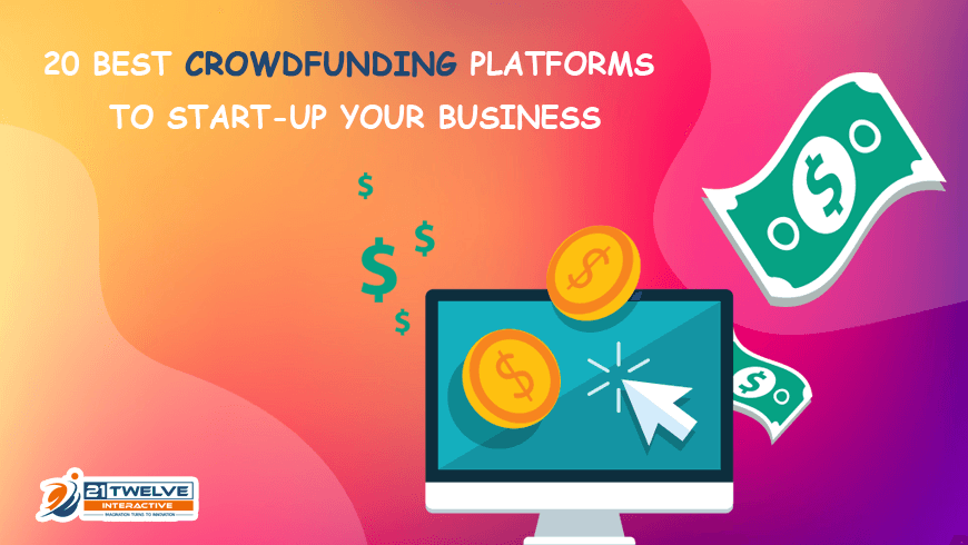 20 Best Crowdfunding Platforms to Start-up Your Business