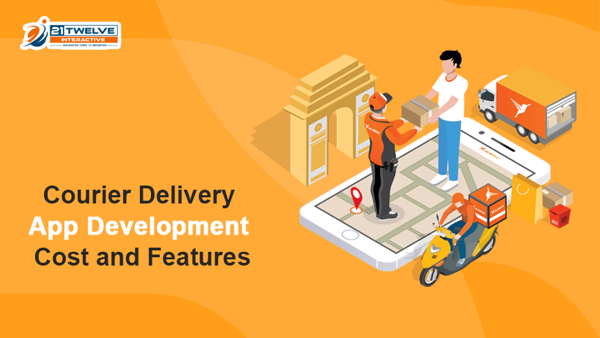 Courier Delivery App Development Cost and Features