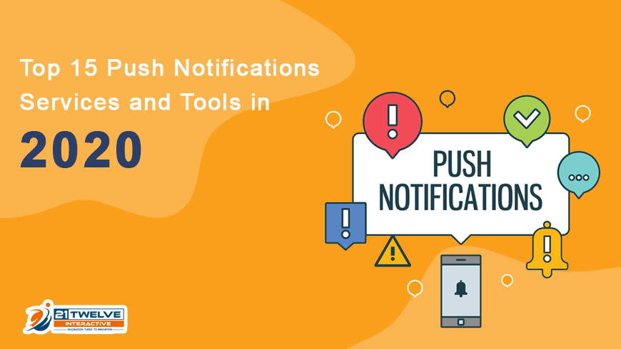 Top 15 Push Notifications Services and Tools in 2020