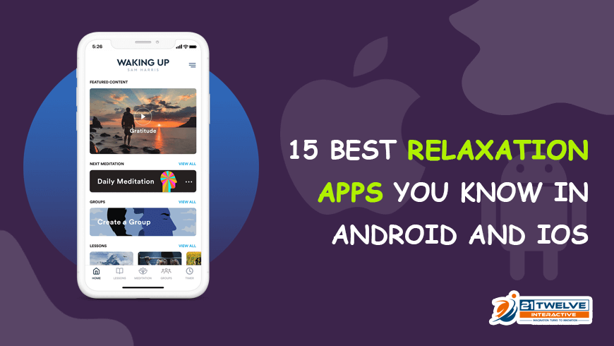 15 Best Relaxation Apps You Know in Android and iOS