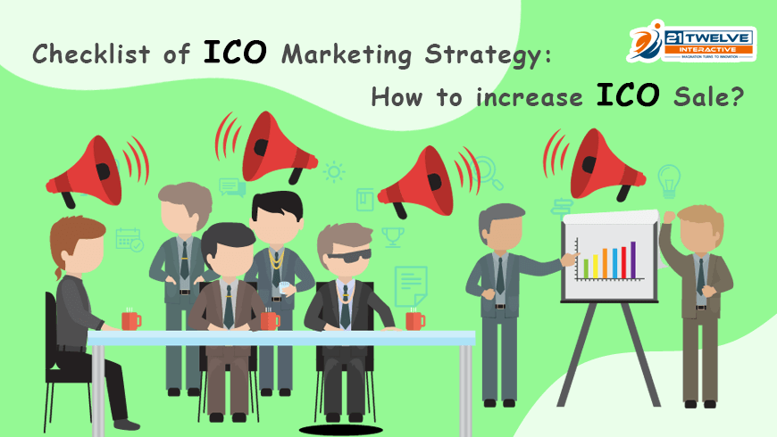 Checklist of ICO Marketing Strategy: How to increase ICO Sale?