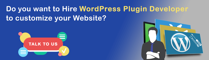 Do you want to hire a WordPress plugin Developer?