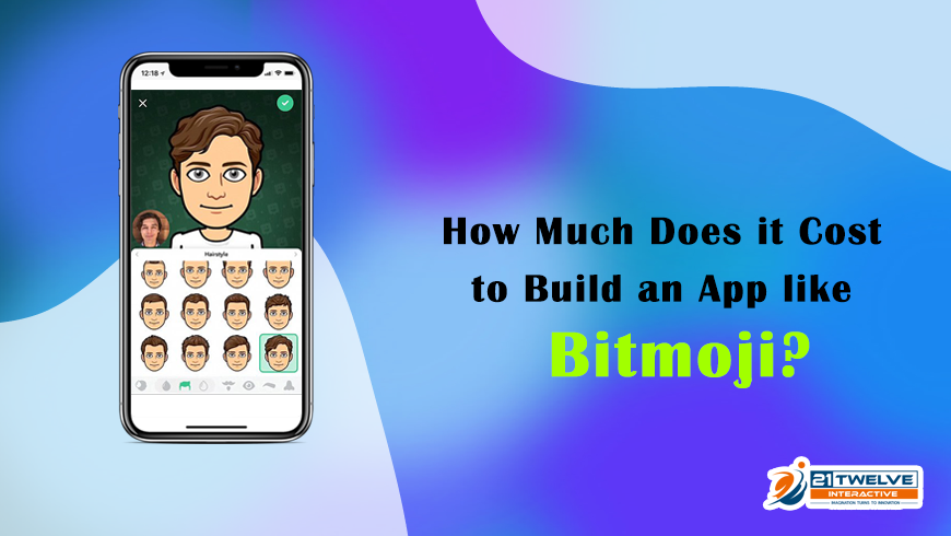 How Much Does it Cost to Build an App like Bitmoji?