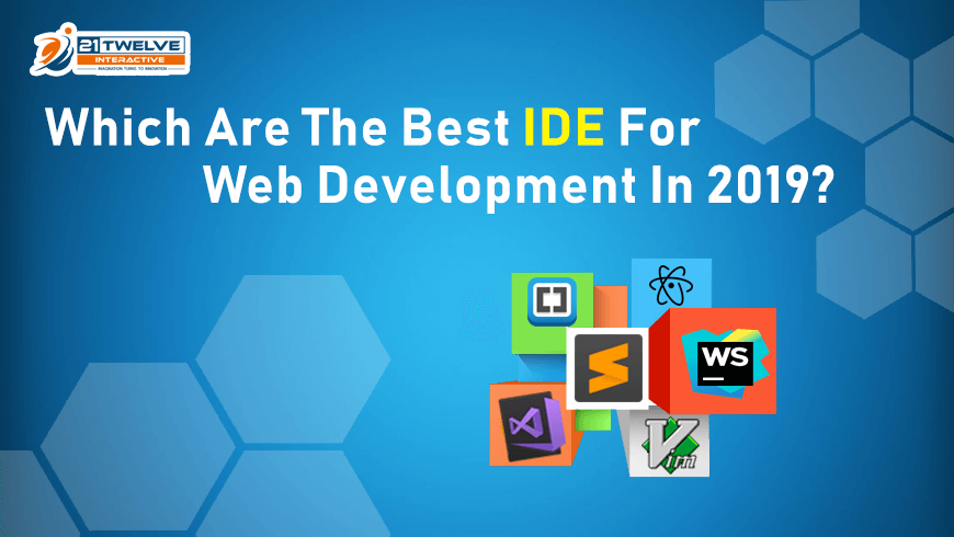 Which are the Best IDE For Web Development in 2019-2020?