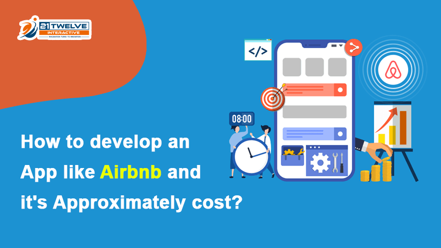 How to develop an App like Airbnb and it's Approximately Cost?
