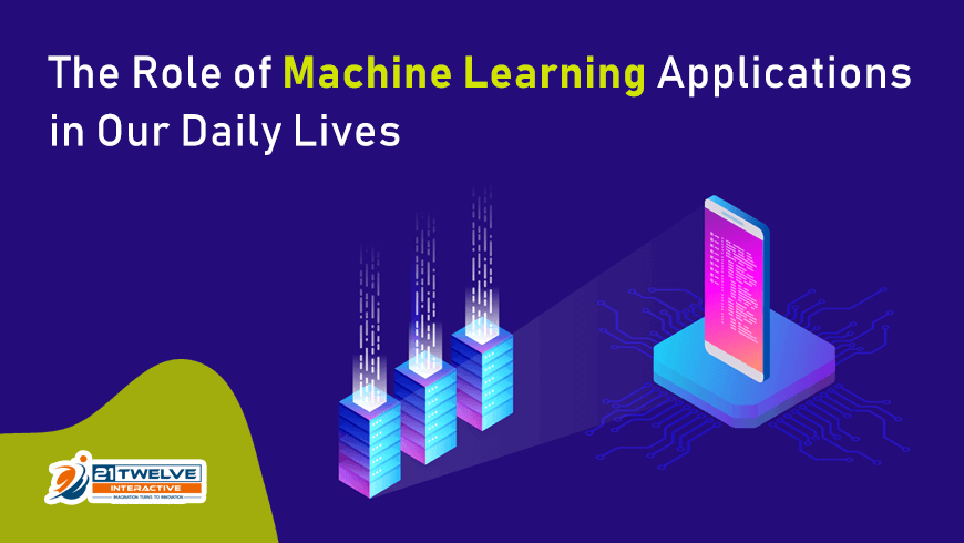 The Role of Machine Learning Applications in Our Daily Lives