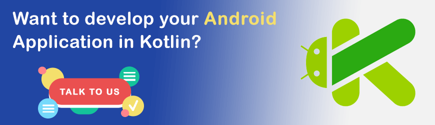 Want to Develop Android App in kotlin?