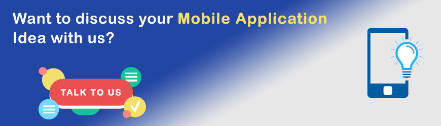 Want to discuss your Mobile app ideas?